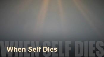 When Self Dies