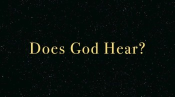 Does God Hear?