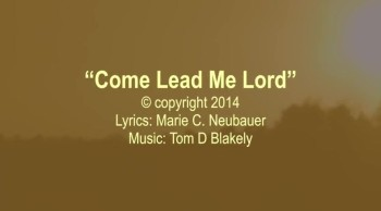 Come Lead Me Lord