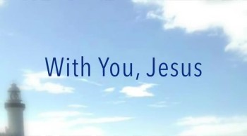 With You, Jesus