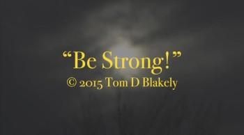 Be Strong!
