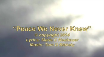 Peace We Never Knew