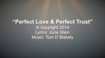 Perfect Love & Perfect Trust