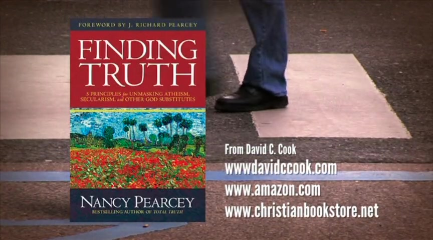 Crosswalk.com: How Can We Know Christianity is True? - Nancy Pearcey
