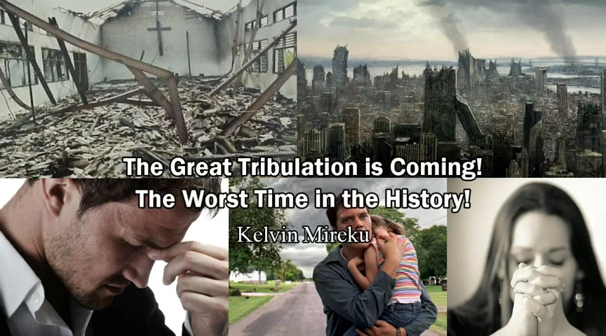Great Tribulation is Coming, Worst Time in the History - Kelvin Mireku (Rapture Ready)