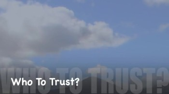 Who To Trust?