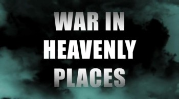 War In Heavenly Places