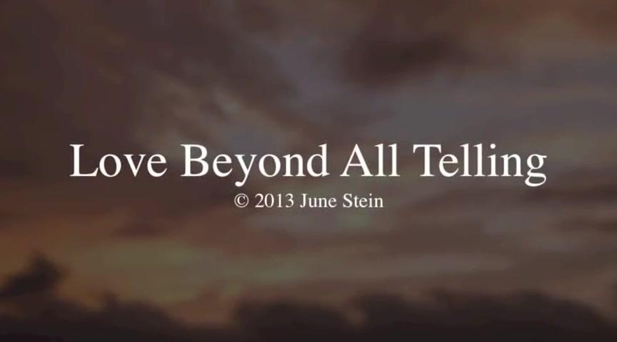 Love Beyond All Telling