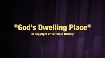 God's Dwelling Place