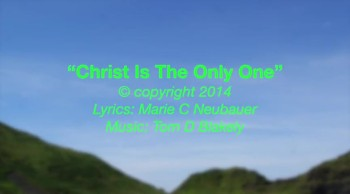Christ Is The Only One