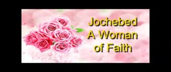 Jochebed - A Woman of Faith - Randy Winemiller