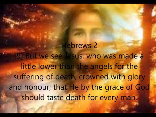Hebrews 2 (Lord of all but Made Like unto His Brethren)
