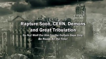 Rapture Soon, CERN, Demons and Great Tribulation / Be Ready All the Time - Elvi Zapata