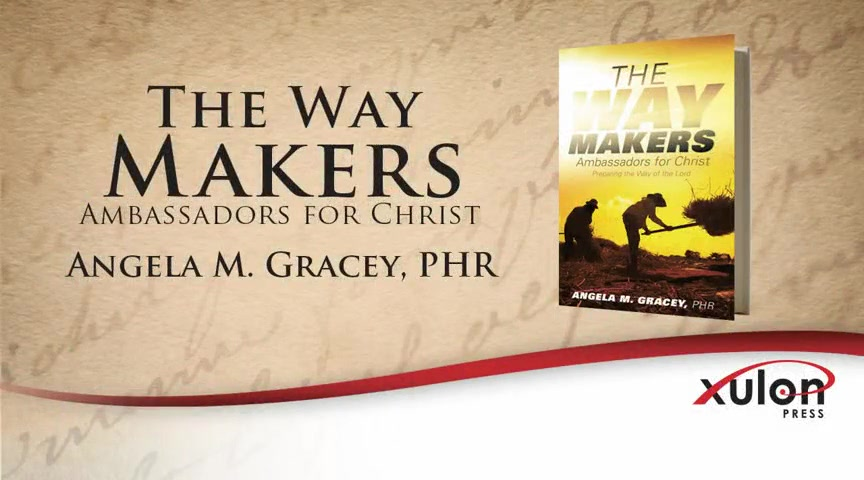 Xulon Press book The Way Makers | Angela Gracey