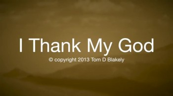 I Thank My God