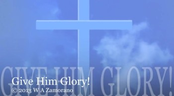 Give Him Glory!