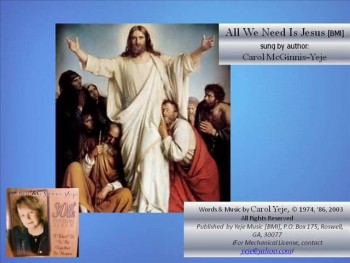 All We Need Is Jesus [BMI]