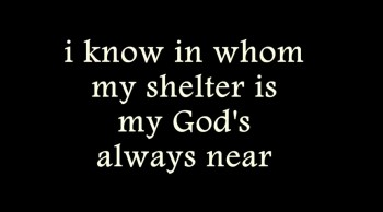 My God's always near