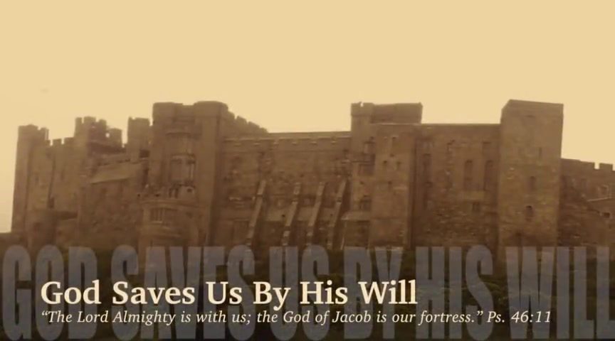 God Saves Us By His Will