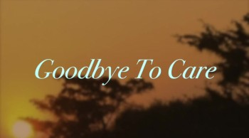 Goodbye To Care