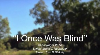 I Once Was Blind