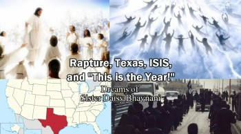 Rapture, Texas, ISIS and God's Warning - Daisy Bhavnani (End Times Dreams)