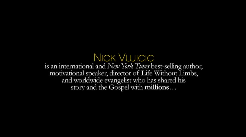 Meet Nick Vujicic