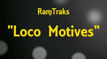 RamTraks - Loco Motives (Lyrics)