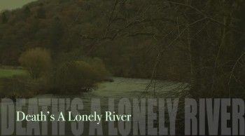 Death's A Lonely River