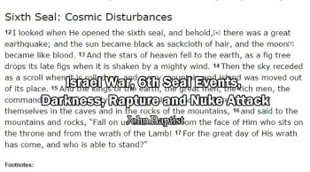 Israel War, 6th Seal, 3 Days of Darkness, Rapture and Nuke Attack on USA - John Baptist