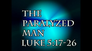 The Paralyzed Man Luke Version