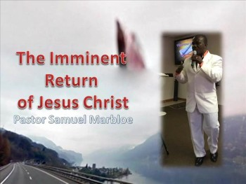The Imminent Return of Jesus Christ