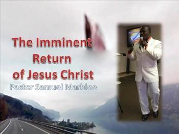 The Imminent Return of Jesus Christ