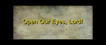 Open Our Eyes, Lord - Randy Winemiller