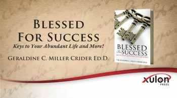 Xulon Press book Blessed For Success | Geraldine C. Miller Crider Ed.D.