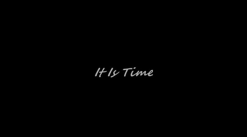 It Is Time, an Original By ShariRaye