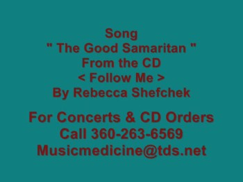 "Jesus Videos Rebecca Shefchek "" The Good Samaritan """