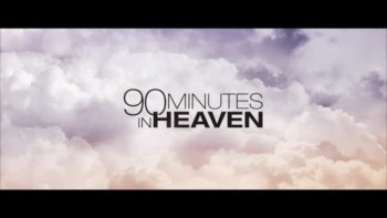 "CrosswalkMovies.com: ""90 Minutes in Heaven"" Video Movie Review"