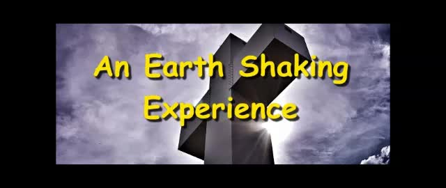 An Earth Shaking Experience - Randy Winemiller