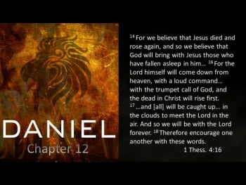 A study on Daniel 12 and the Last Days