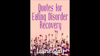 Quotes for Eating Disorder Recovery
