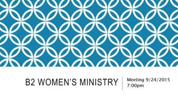 B2 Women's Ministry Message