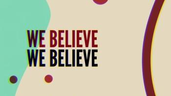 We Believe by Yancy