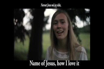 Name of Jesus, Fading Never - Danish version