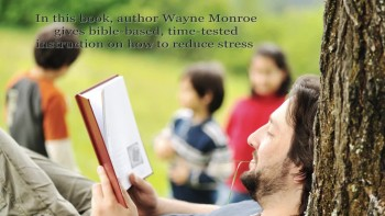 Xulon Press book STRESSED or BLESSED | Wayne Monroe