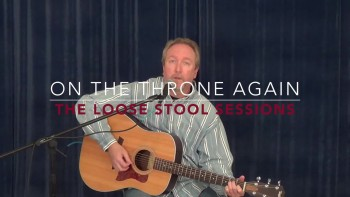 On the Throne Again - The Loose Stool Sessions