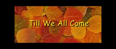 Till We All Come - Randy Winemiller