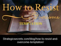 How to Resist and Overcome Temptation