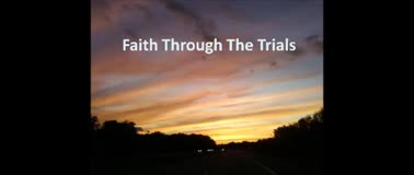 Faith Through The Trials - Ron Fulton Jr.