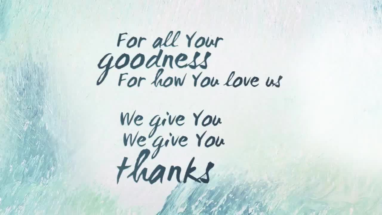 We Give You Thanks by All Sons & Daughters